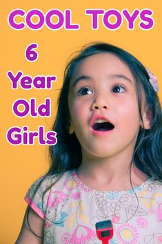 50 Awesome Christmas Presents For 6 Year Old Girls You MUST SEE