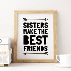 Sisters Printable Art: Sisters Make The Best Friends, Sisters Sign, Girl Twins Nursery Decor, Sisters Quote Print Poster *Instant Download* Nursery Decals, Nursery Wall Decor, Baby Decor, Nursery Room, Bedroom Decor, Best Friends Sister, Monochrome Nursery, Nursery Twins, Baby Shower Gifts For Boys