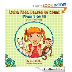 0287b0afcc Little Rose Learns to Count by Mark Eichler and S. Little Rose Learns to  Count from 1 to 10 is another MazorBooks children s book submission to the  Smart ...