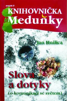 KM9 Slova a dotyky - Jan Hnilica