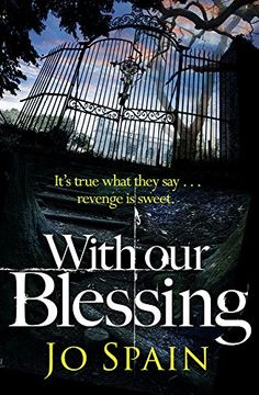 With Our Blessing by Joanne Spain  THE TOP TEN IRISH BESTSELLER. Shortlisted for the 2015 Richard and Judy Search for a Bestseller Competition. It's true what they say ...revenge is sweet. 1975. A baby, minutes old, is forcibly taken from its devastated mother. 2010. The body of an elderly woman is found in a Dublin public park in the depths of winter. Detective Inspector Tom Reynolds is working the case. He's convinced the murder is linked to historical events that took place in the…