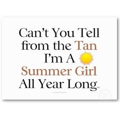 Lucky enough to have this tan all year round!! :)