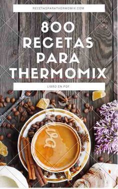 Libro gratis 800 recetas para Thermomix : descargate gratis el libro en pdf de recetas para thermomix, mas de 800 recetas de todo tipo, postres ... Thermomix Recipes Healthy, Thermomix Desserts, Chef Recipes, Wine Recipes, Recipies, Food N, Food And Drink, Cookbook Pdf, Delicious Deserts