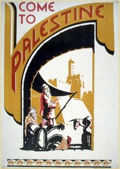 Come to Palestine 1938, Travel Poster