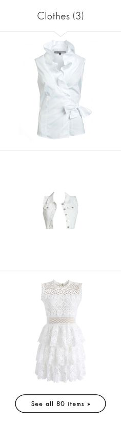 """""""Clothes (3)"""" by asia-12 ❤ liked on Polyvore featuring tops, blouses, shirts, white, shirt blouse, sleeveless ruffle blouse, ruffle shirt, white wrap blouse, white ruffle shirt and outerwear"""