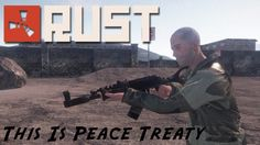 This Is Peace Treaty {Rust)