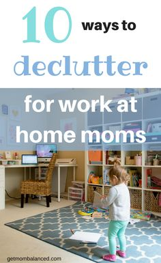 Work at home moms need to declutter. Not sure how or where to start? Check out these 10 ways to deal with clutter as a work at home mom. Check out these decluttering tips and strategies to help you get organized.
