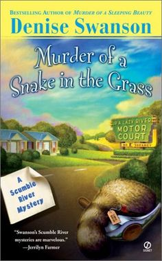 Murder of a Snake in the Grass (Scumble River Mysteries, Book 4) by Denise Swanson
