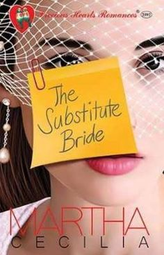 The Substitute Bride by Martha Cecilia Wattpad Books, Wattpad Stories, Wattpad Romance, Romance Novels, Free Novels, Free Books To Read, Pocket Books, Tagalog, Free Reading