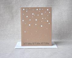 Christmas Card, Let it Snow, Winter Wonderland, Hand-Punched Snow Christmas Card, White Christmas, Snowflakes, Xmas Greeting Card. $3.95, via Etsy.