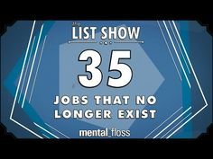 35 Jobs That No Longer Exist - mental_floss List Show (Ep.222) - YouTube