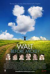 Walt Before Mickey  opens 8-15-15