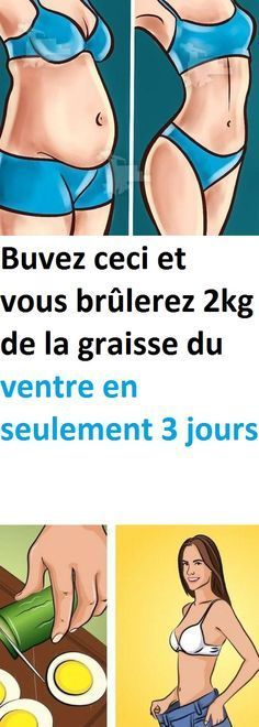 Buvez ceci et vous brûlerez 2kg de la graisse du ventre en seulement 3 jours Health Diet, Health Fitness, Cellulite, Food Hacks, The Cure, Medical, Nutrition, Exercise, Ejercicio
