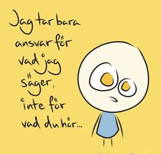 Herregud & Co ( Swedish Quotes, Learn Swedish, Best Quotes, Funny Quotes, Proverbs Quotes, One Liner, Smile Quotes, Lisa, Wise Words