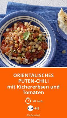 Orientalisches Puten-Chili mit Kichererbsen und Tomaten - Diese Kombi wird dich vom Hocker hauen.