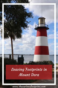 Leaving Footprints in Mount Dora | What to See and Do