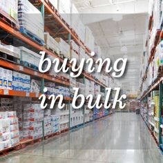 Buying in bulk can help you on your journey to healthy eating.
