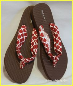 Tutorial for Fabric Flip Flops. I would iron the fabric and tidy it up more.