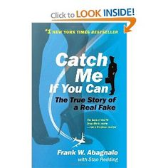 586d2c5495f8b Catch Me If You Can  The True Story of a Real Fake • Personal list