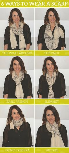 6 easiest ways to wear a scarf/ 6 faceis maneiras de usar o lenço.