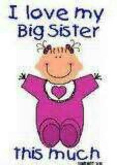 little sister ~ BIG SISTER