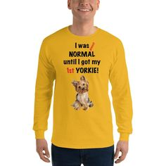 A new long sleeve t-shirt for Yorkshire Terrier lover and parent from our collection, Almost normal, with black print text and design.