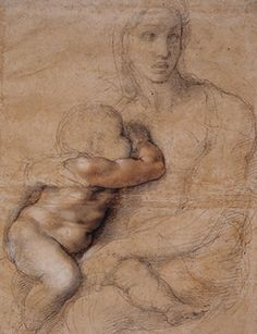 Michelangelo, Madonna and Child, c. 1524. Black and red chalk, white heightening and ink, 54.1 x 39.6 cm Casa Buonarroti.