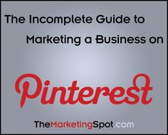 Advice and 20 tips for using Pinterest to market your business. From my blog The Marketing Spot