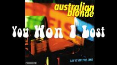 Australian Blonde - You won I lost