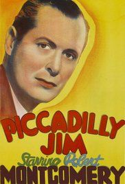 Piccadilly Jim 1936 Film. Jim's father wants to marry Eugenia, but her sister Netta refuses to allow it. When Jim sees Ann at a club, he falls for her even though she is with Lord Priory. He meets her the next day ...