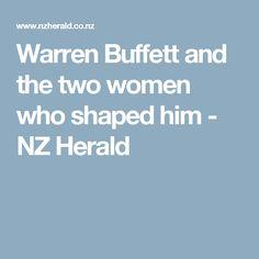 Warren Buffett and the two women who shaped him - NZ Herald