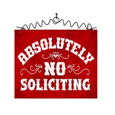 "Buy now at : DecoWords.com   DecoWords  "" Absolutely No Soliciting "" Sign RED 5""x6"" Made in USA Wire Hanger #DecorativeGreetingsInc #Cottage #5x6Hangingsign"