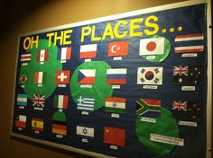A bulletin board I did at the beginning of the semester. It has flags of all the countries that my school has had students study abroad to.