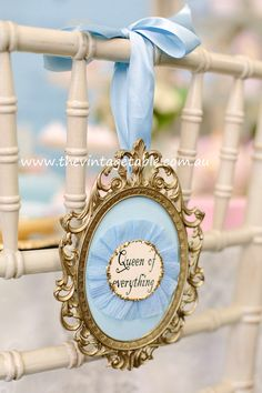 Queen of Everything! Vintage chair decoration from a Marie Antoinette themed high tea.