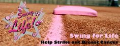 Swing For Life. Breast Cancer Softball Ideas