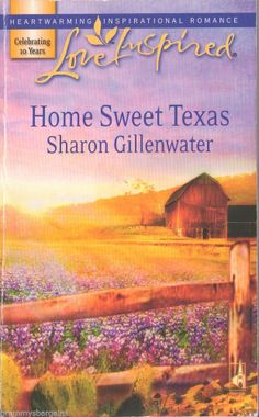 Home Sweet Texas by Sharon Gillenwater Love Inspired #Inspirational #Romance #Books #GreatReads on #eBay www.grammysbargains.com Lots of other great titles available Visit our ebay store to see more!