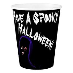 """""""Have A Spooky Halloween"""" Paper Cup - holidays diy custom design cyo holiday family"""