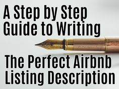 A Step by Step Guide to Writing the Perfect Airbnb Listing Description - How YOU can be Financially Free with short term rentals