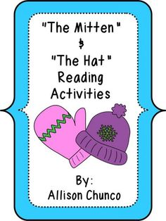 The Mitten & The Hat Reading Activities product from Sizzling-in-Second on TeachersNotebook.com
