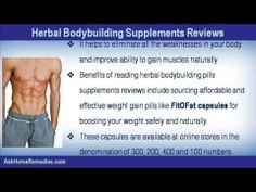 This video describe about benefits of reading herbal bodybuilding pills supplements reviews. You can find more detail about FitOFat Capsules at http://www.askhomeremedies.com