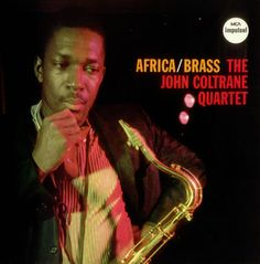 john coltrane album images | John Coltrane Africa/Brass + The Africa Brass Sessions Vol. 2 UK 2-LP ...
