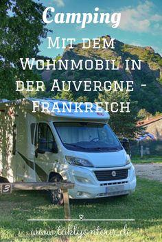➻ #Camping in der #Auvergne. Alles was du für einen #Campingurlaub in der zentralen Region in #Frankreich wissen musst, inklusive ausführlicher Vorstellung unserer besuchten #Campingplätze.