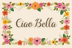 Ciao Bella Family by Cultivated Mind on Creative Market
