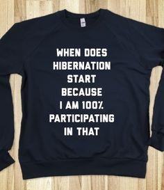Hibernation Shirt by Skreened