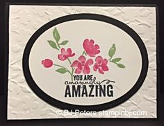 Painted Petals, Stampin' Up!, BJ Peters Creative Inking Blog Hop Linda Bauwin-CARD-iologist Helping you create cards from the heart.