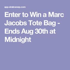 Enter to Win a Marc Jacobs Tote Bag - Ends Aug 30th at Midnight