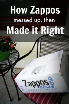 How Zappos Messed Up then Made it Right