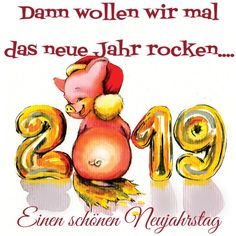 New Year – Year – Shirley – - Neujahr Happy New Year 2019, New Year Wishes, Christmas Card Pictures, Christmas Cards, New Year's Eve Crafts, New Years Eve Games, Cookie Party Favors, New Year's Eve Cocktails, Happy New Year Message