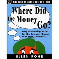 Where Did The Money Go?- Easy Accounting Basics for the Business Owner Who Hates Numbers.  Many accounting professionals will think this book terribly simple, but it's possible their clients would understand accountants better if the clients all read it.  Newer edition available; I have one of the five star reviews on this edition.  Love it.