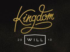 Kingdom Will Original